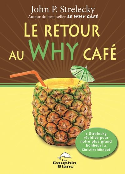 RETOUR AU WHY CAFE