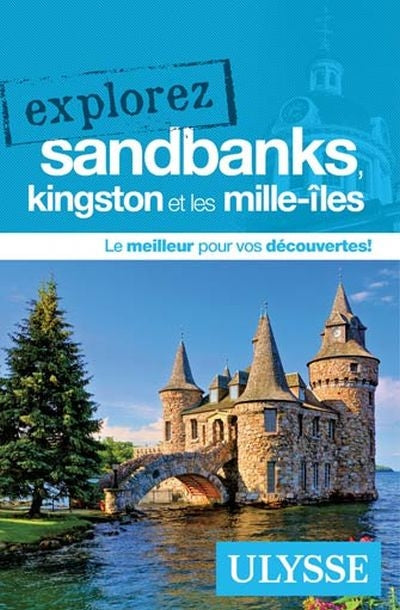 EXPLOREZ SANDBANKS, KINGSTON ET LES MILLE-ILES