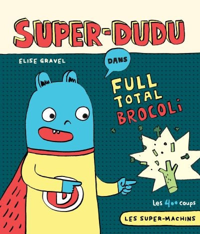 SUPER-DUDU : FULL TOTAL BROCOLI       NE