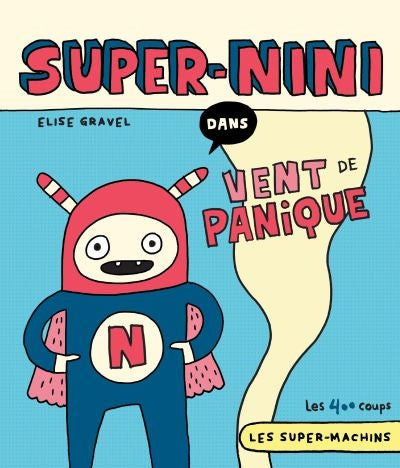 SUPER-NINI : VENT DE PANIQUE