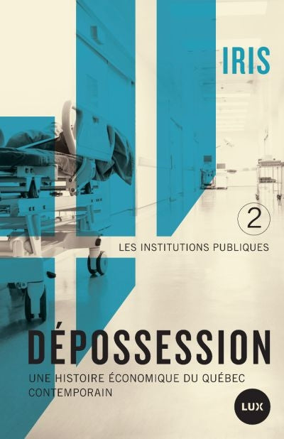 DEPOSSESSION 2, LES INSTITUTIONS PUBLIQUES