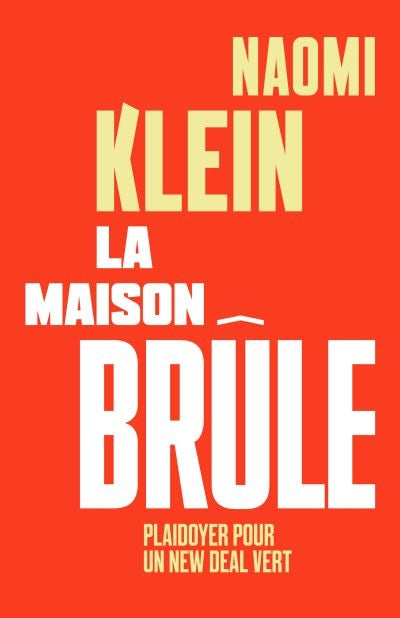 MAISON BRULE, PLAYDOYER POUR UN NEW DEAL VERT