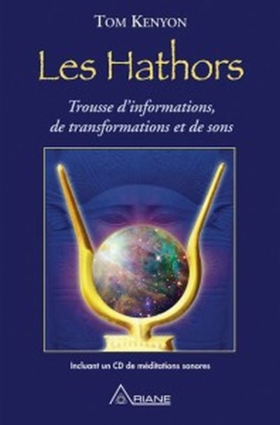 Hathors : Informations, transformations et sons