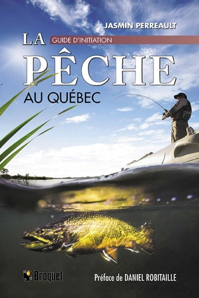 PECHE AU QUEBEC  GUIDE D'INITIATION