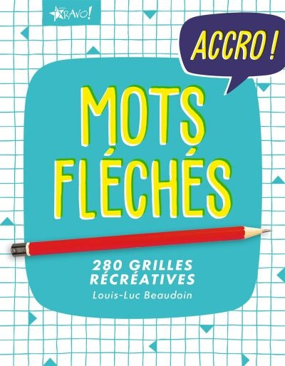 MOTS FLECHES -280 GRILLES RECREATIVES