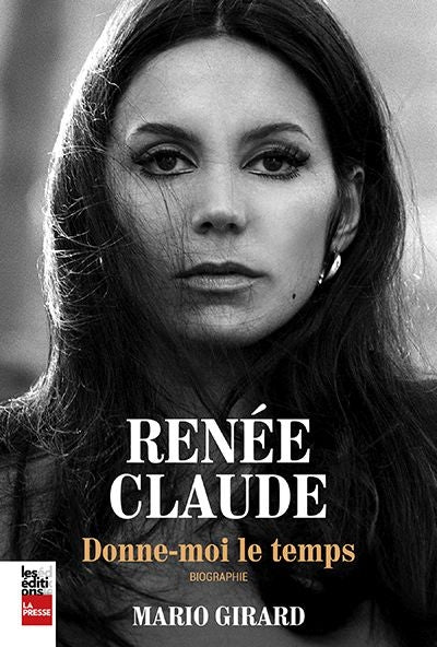 RENEE CLAUDE : DONNE-MOI LE TEMPS