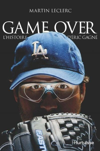 GAME OVER - L'HISTOIRE D'ERIC GAGNE