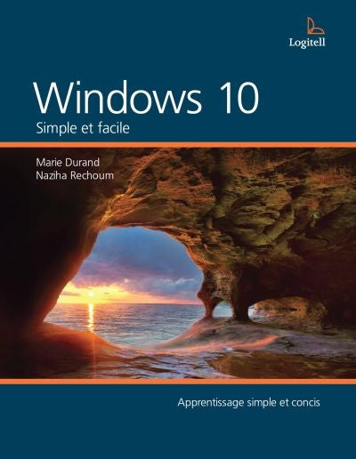 WINDOWS 10 : SIMPLE ET FACILE