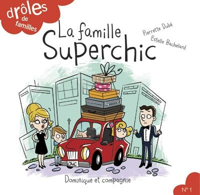 FAMILLE SUPERCHIC NO.1