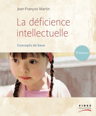 Déficience intellectuelle : concepts de base