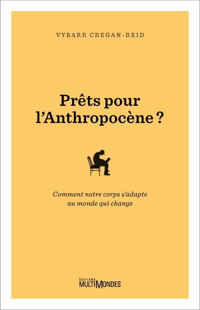 PRETS POUR L'ANTHROPOCENE?