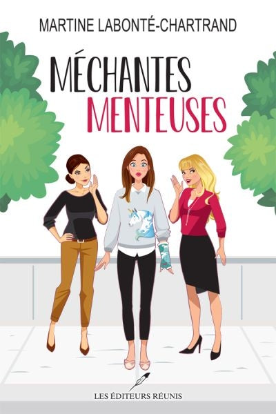 MECHANTES MENTEUSES