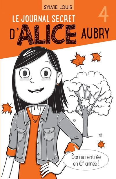 JOURNAL SECRET D'ALICE AUBRY  T.04