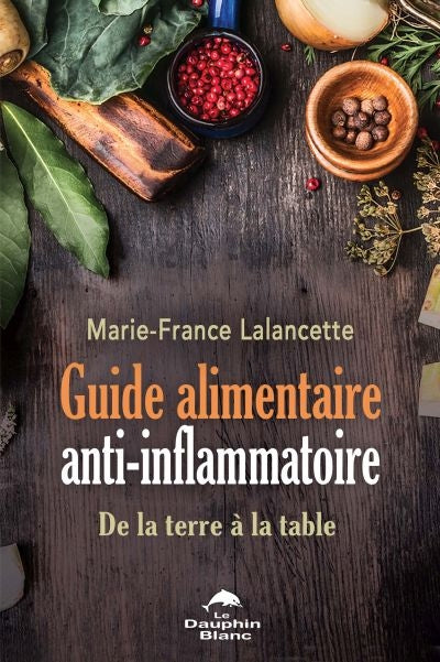 GUIDE ALIMENTAIRE ANTI-INFLAMMATOIRE