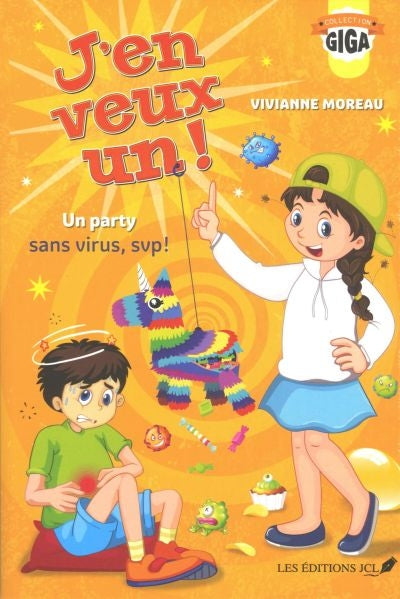 J'EN VEUX UN! -UN PARTY SANS VIRUS, SVP!