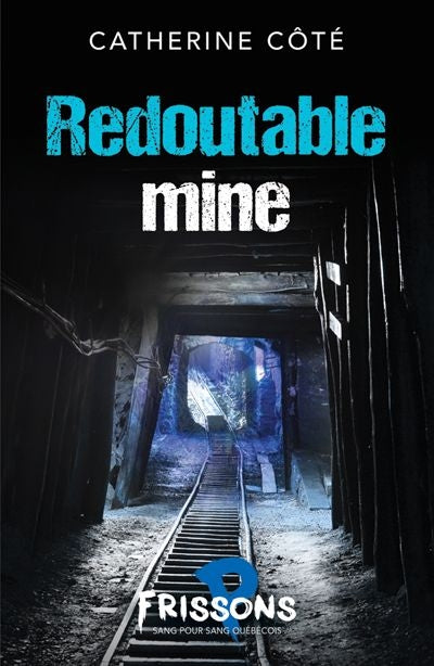 REDOUTABLE MINE