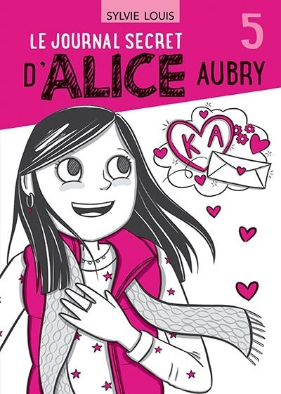 JOURNAL SECRET D'ALICE AUBRY T.05