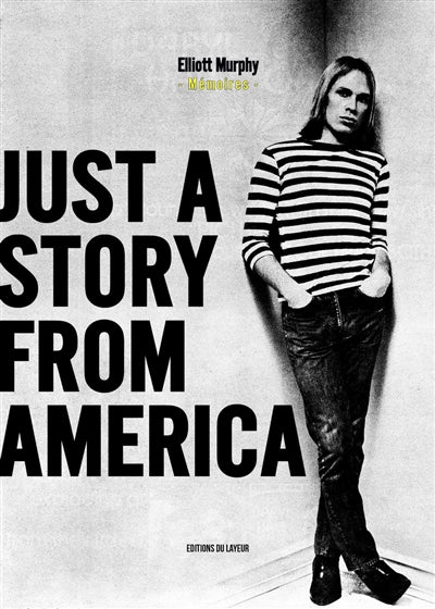 JUST A STORY FROM AMERICA - MEMOIRES