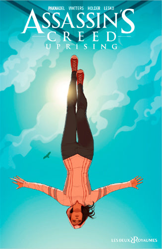Assassin's Creed Uprising, Tome 1 :