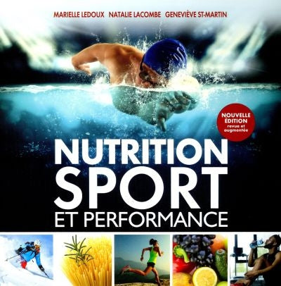 NUTRITION, SPORT ET PERFORMANCE -3E ED.