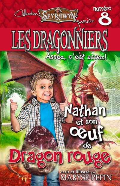 DRAGONNIERS 8 Nathan et son oeuf de dragon rouge
