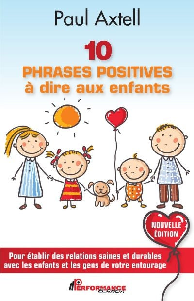 10 PHRASES POSITIVES A DIRE AUX ENFANTS N.E.