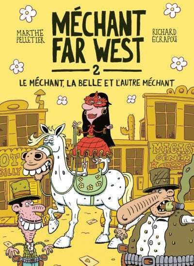 MECHANT FAR WEST, T. 02