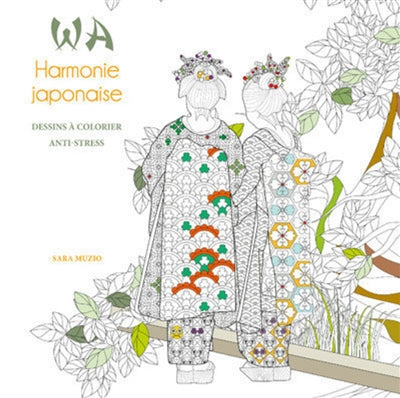 WA HARMONIE JAPONAISE: DESSINS A COLORIER ANTI-STRESS