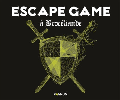 ESCAPE GAME A BROCELIANDE