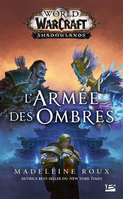 WORLD OF WARCRAFT -L'ARMEE DES OMBRES