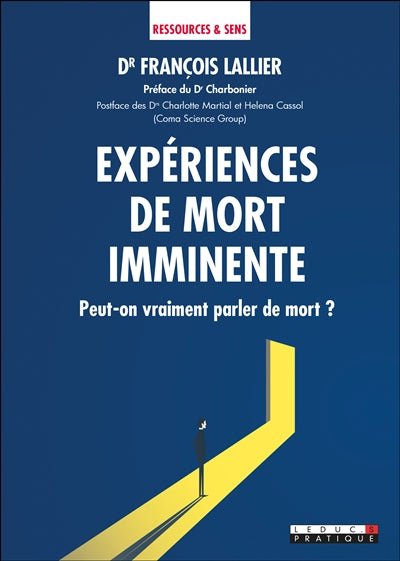EXPERIENCES DE MORT IMMINENTE