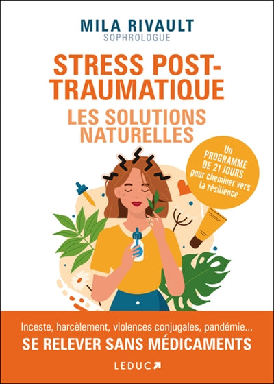 STRESS POST-TRAUMATIQUES  LES SOLUTIONS NATURELLES