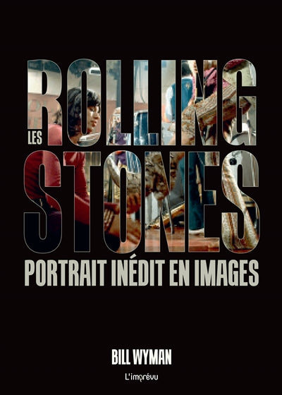 ROLLINGS STONES : PORTRAIT INEDIT EN IMAGES