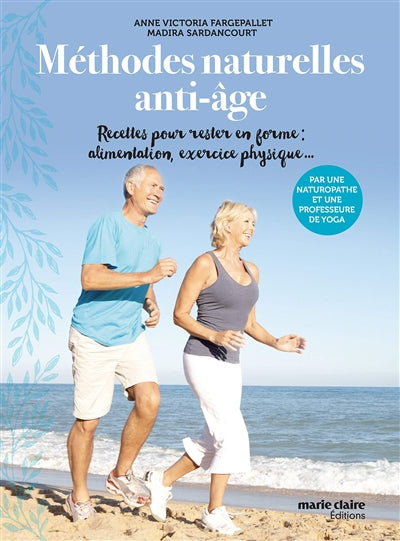 METHODES NATURELLES ANTI-AGE