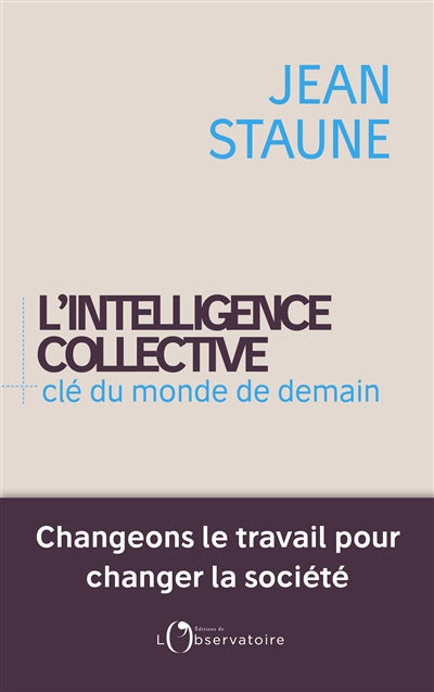 Intelligence collective clé du monde de demain