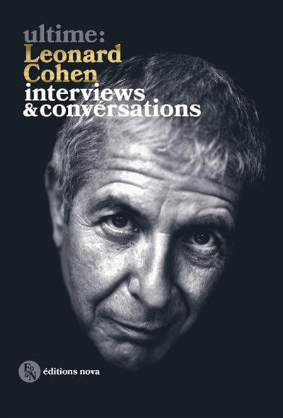 ULTIME: LEONARD COHEN -INTERVIEWS...
