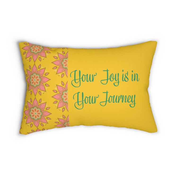 Your Joy is in your Journey Pillow