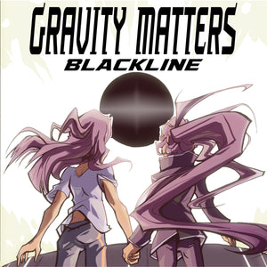 Gravity Matters: Blackline Digital Edition
