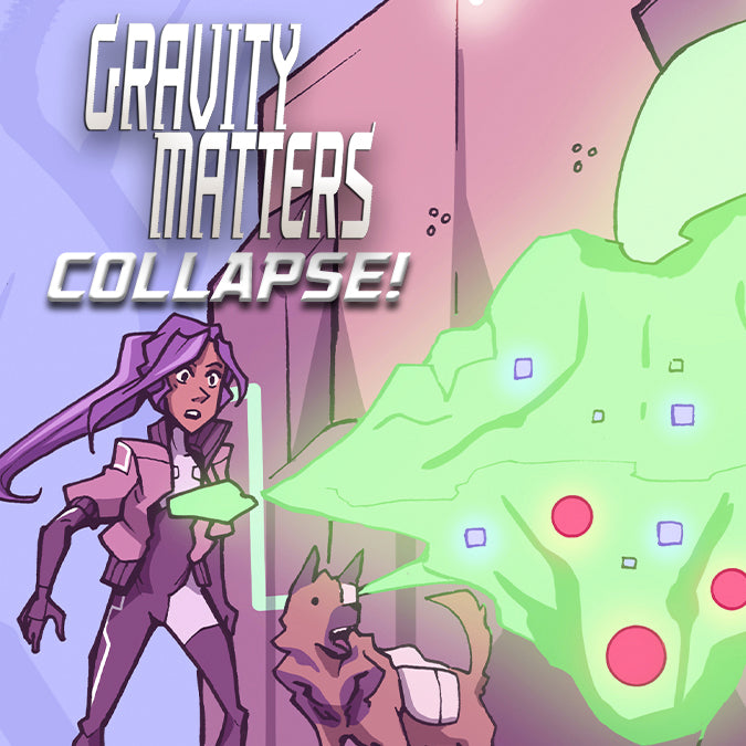 Gravity Matters: COLLAPSE! -  Digital Edition