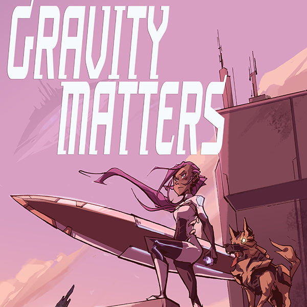 Gravity Matters #1 Digital Edition