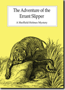"Print copy of ""The Adventure of the Errant Slipper"""