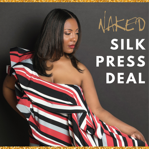 Naked Silk Press Deal