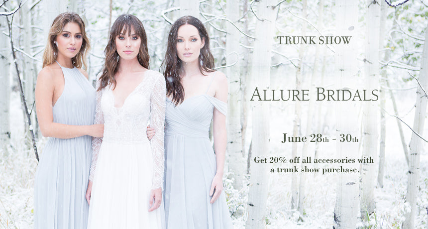 Trunk Show Allure Bridals 2018