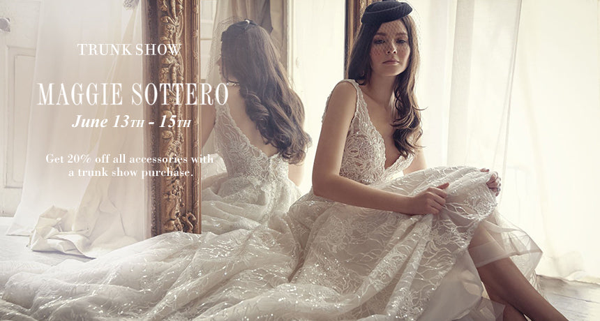TRUNK SHOW Maggie Sottero