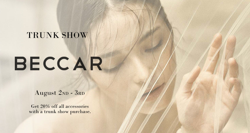 Trunk Show Beccar Couture