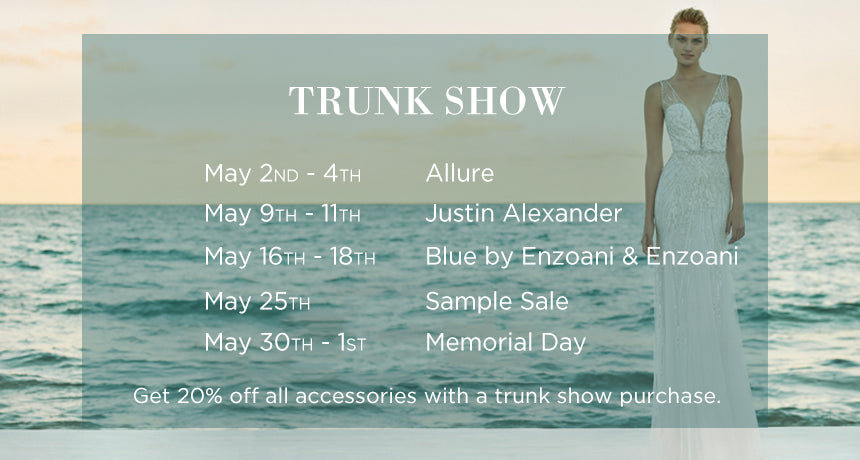 May Trunk Shows