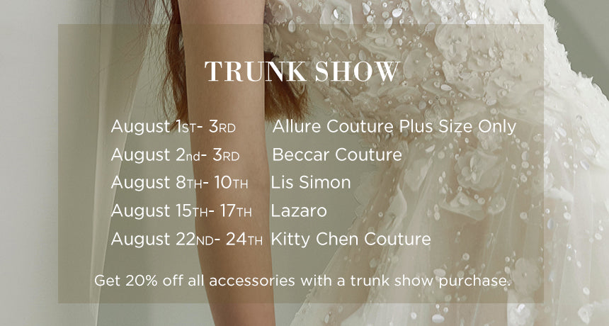 August Trunk Shows
