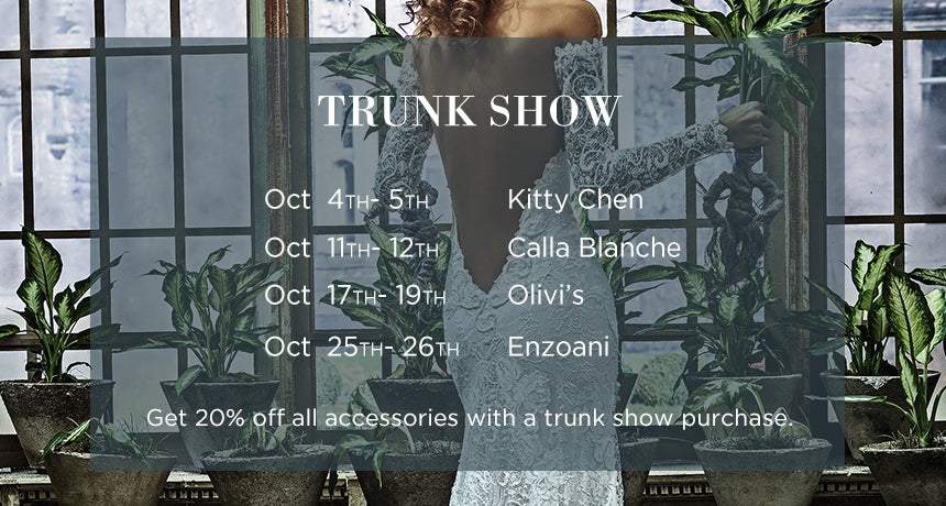October Trunk Shows