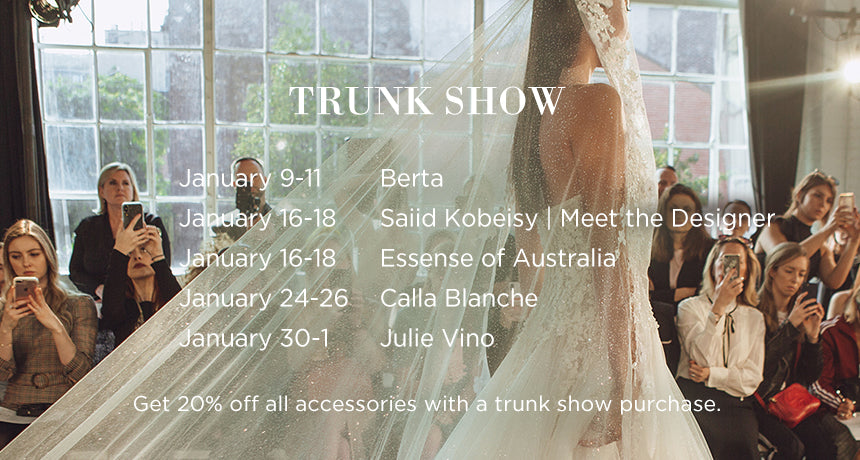 January Trunk Shows
