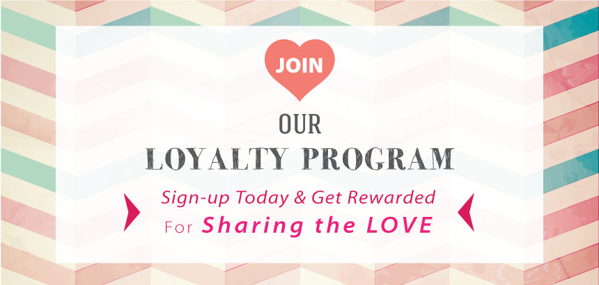 Join our loyalty program & get rewarded!